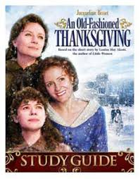 an fashioned thanksgiving louisa may alcott louisa may alcott s an fashioned thanksgiving
