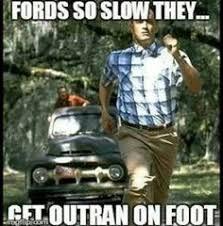 Ford Sucks Meme - ford sucks memes ford sucks chevy runs deep pinterest ford
