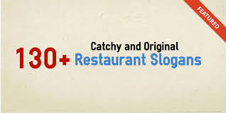 slogan cuisine 130 catchy and original restaurant slogans forketers
