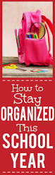 orginized how to keep your kids organized this year 6 easy tips