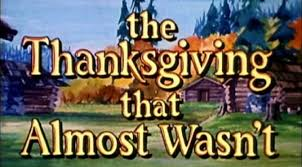 the thanksgiving that almost wasn t 1972 the forgotten tradition
