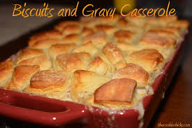 biscuits and gravy casserole the cookin
