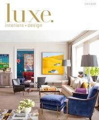 luxe home interiors wilmington nc luxe magazine september 2015 chicago by sandow issuu