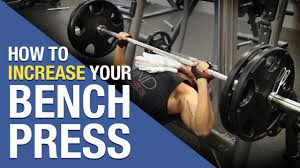 what should i be benching for my weight how to increase bench press fast 5 tips for bench domination