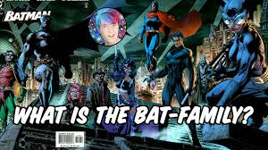 batman of the family what is the batman family