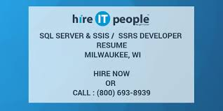 Ssis And Ssrs Resume Sql Server U0026 Ssis Ssrs Developer Resume Milwaukee Wi Hire It