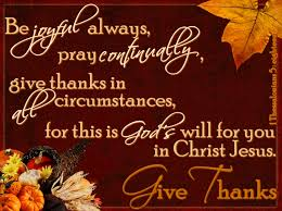 1 thessalonians 5 18 give thanks to the lord in all things tell
