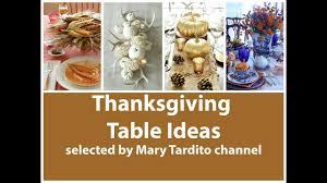 thanksgiving decorating ideas gorgeous thanksgiving table ideas fall centerpieces thanksgiving