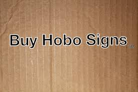 home buy hobo signs