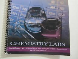 general chemistry i u0026 ii lab manual arizona state university chm