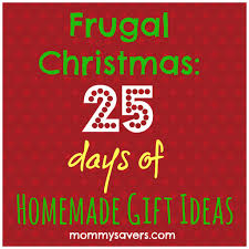 frugal christmas 25 days of homemade gift ideas mommysavers