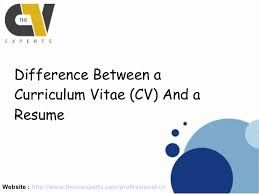 What Is The Difference Between Resume And Cv Difference Between A Curriculum Vitae And A Resume