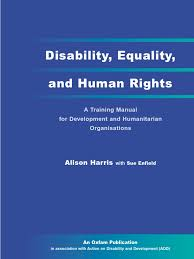 disability equality and human rights a training manual for