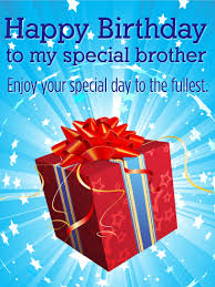 to my special brother happy birthday card birthday wishes