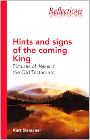 hints and signs of the coming king pictures of jesus in the old