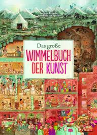 Suchen Und Kaufen Susanne Rebscher Das Große Wimmelbuch Der Kunst Prestel Verlag