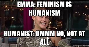 Ummm No Meme - emma feminism is humanism humanist ummm no not at all emma