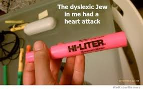 Heart Attack Meme - the dyslexic jew in me had a heart attack weknowmemes