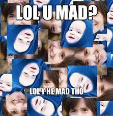 You Mad Tho Meme - lol u mad memes quickmeme