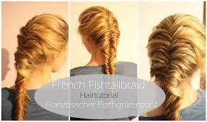 Frisuren Selber Machen Fischgr舩enzopf by Fishtailbraid Hairtutorial Französischer Fischgrätenzopf