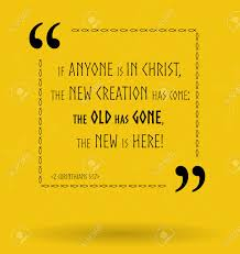 best bible quotes about how god changes us christian sayings