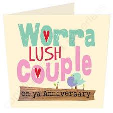 anniversary card worra lush geordie anniversary card wot ma like