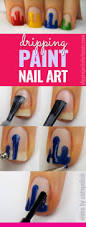 awesome dripping paint nail art cool nail art awesome and idea