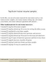 Sample Resume Objectives For Trainers by Top8emrtrainerresumesamples 150605100033 Lva1 App6891 Thumbnail 4 Jpg Cb U003d1433498476