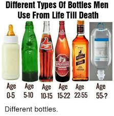 different types of bottles men use from life till death sta