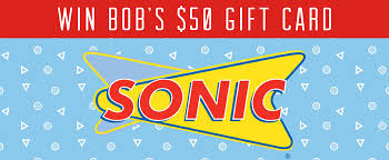 sonic gift cards 50 sonic gift card 103 5 bob fm