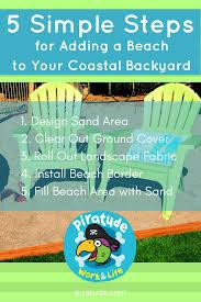 5 simple steps for adding a beach to your coastal backyard piratude