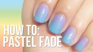 pastel fade nails no sponge needed youtube