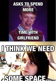 Oag Meme - only bad luck brian can defeat overly attached girlfriend meme