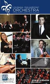 louisiana philharmonic orchestra 2014 2015 concert program by