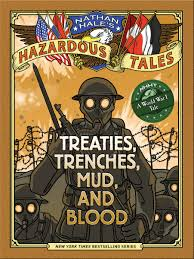 Halloween Graphic Novel by Amazon Com Treaties Trenches Mud And Blood Nathan Hale U0027s