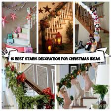 home stairs decoration 16 best stairs decoration for christmas ideas wartaku net