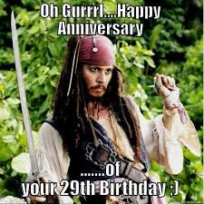 29th Birthday Meme - oh girl memes quickmeme