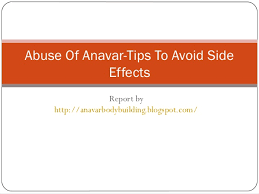 abuse of anavar tips to avoid side effects