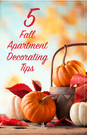apartment decorating five tips to affordably decorating your apartment this fall in dallas