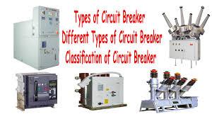 types of circuit breaker different types of circuit breaker