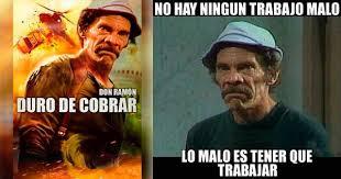Don Ramon Meme - los mejores memes de don ramón