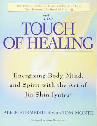 the touch of healing energizing the body mind and spirit with
