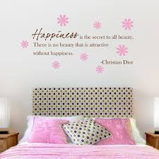 Wall Quotes For Bedroom by Happiness Is The Secret To All Beauty Quote Wall Decals