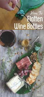 wine bottle platter how to flatten wine bottles reuse meat and trays