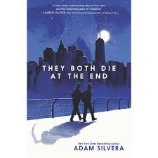 20 Diverse Positive Books For That You Def They Both Die At The End By Adam Silvera