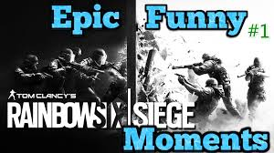r6s montage funny u0026 epic moments 1 youtube