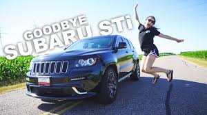 i love my jeep replaced my sti with an srt8 and i love it youtube