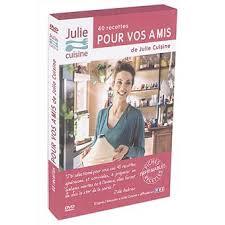 dvd recettes de cuisine julie cuisine 40 recettes pour vos amis coffret dvd dvd zone 2