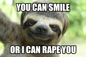 Sloth Meme Rape - sloth rape meme 100 images 41 best rape sloth images on