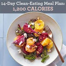 14 day clean eating meal plan 1 200 calories eatingwell